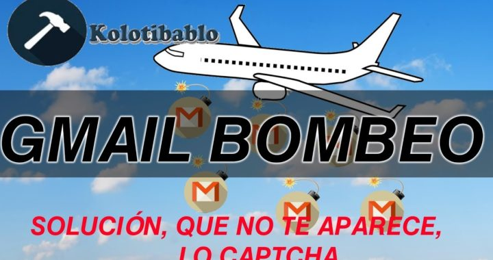 Kolotibablo Solución | Gmail Bombeo | Problema con los ReCaptcha y Captcha | Gana Dinero Extra