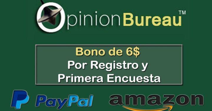 OPINION BUREAU € 6,00 por tu Registro Gratis - Prueba de pago 10€ Paypal Amazon