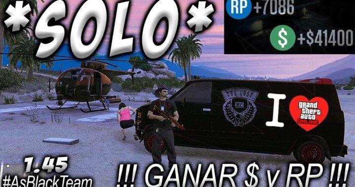 *SOLO* - SIN AYUDA - | GANAR FÁCIL 40.000$ y 7.000RP | - GTA V Online - IDEAL PARA GENTE POBRE
