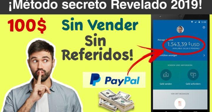 SUPER MÉTODO!! La Mejor Manera De Ganar Dinero Para PayPal | Sin Referidos, Sin vender 2019