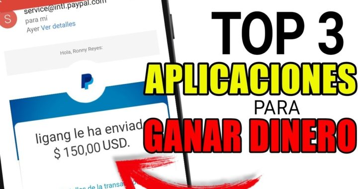 TOP 3 Aplicaciones para GANAR DINERO RÁPIDO 2018 | Ronny