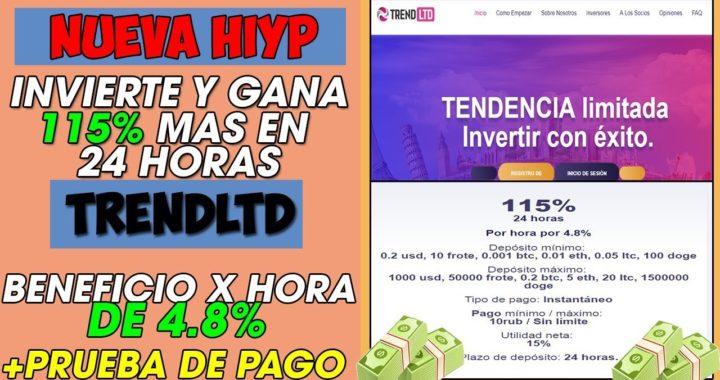 Trendltd | Nueva HIYP Pagando 115% EN 24 Horas  + Un beneficio x Hora  de 4.8% Para retirar