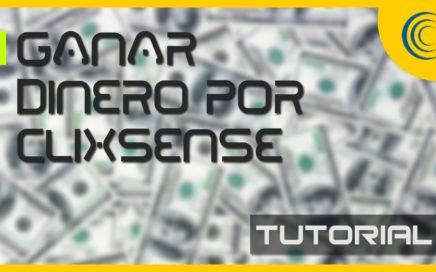 Tutorial | Como ganar dinero por internet viendo anuncios 2016 | CLIXSENSE