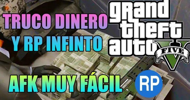 TRUCO DINERO Y RP INFINITO AFK GTA V ONLINE MUY FÁCIL- MONEY